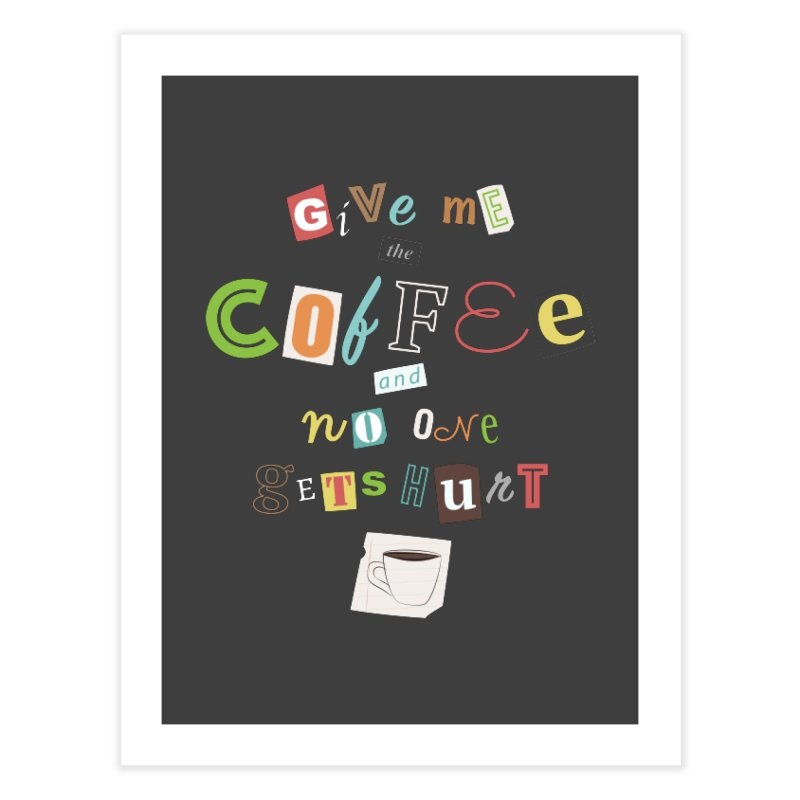 A Ransom Note for Morning - Dark Home Fine Art Print by Calobee Doodles