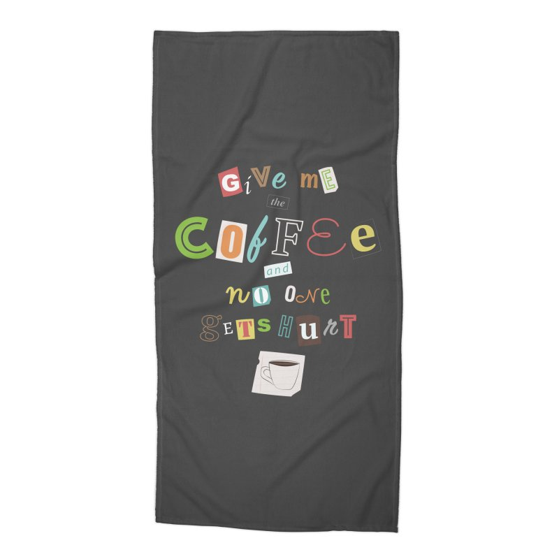 A Ransom Note for Morning - Dark Accessories Beach Towel by Calobee Doodles