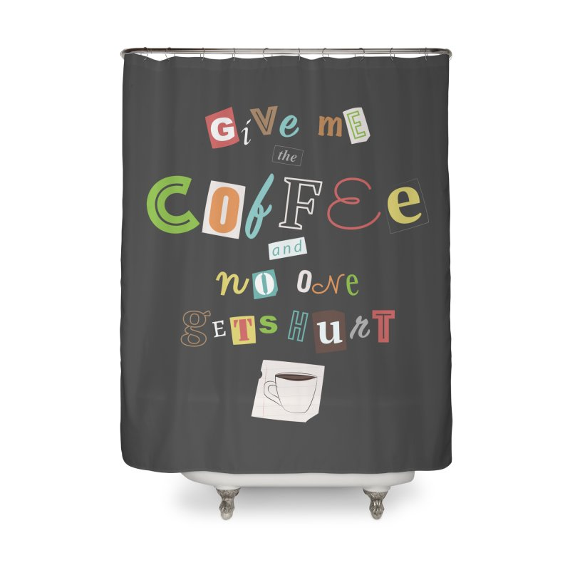 A Ransom Note for Morning - Dark Home Shower Curtain by Calobee Doodles