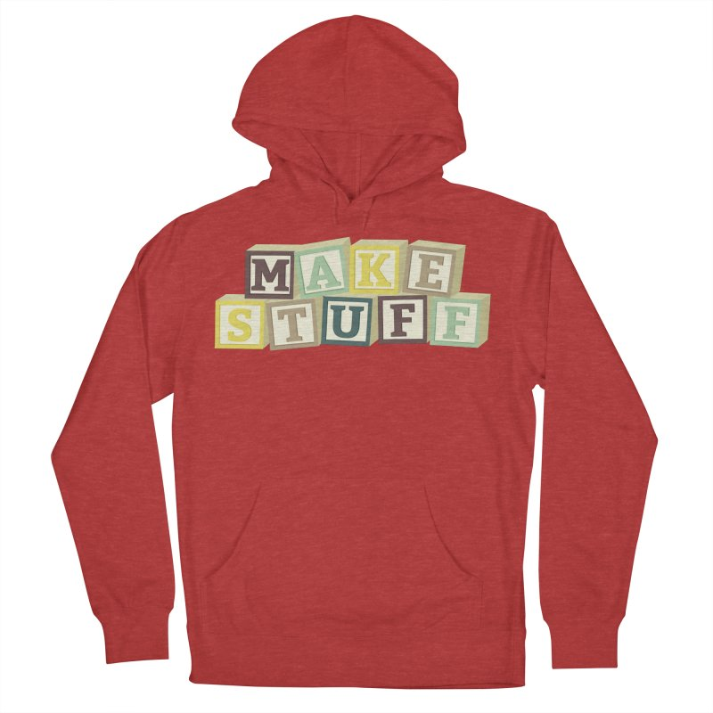 Make Stuff - Brown Women's Pullover Hoody by Calobee Doodles