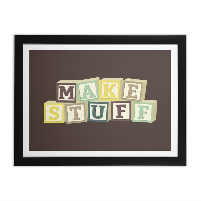 Make Stuff - Brown Home Framed Fine Art Print by Calobee Doodles