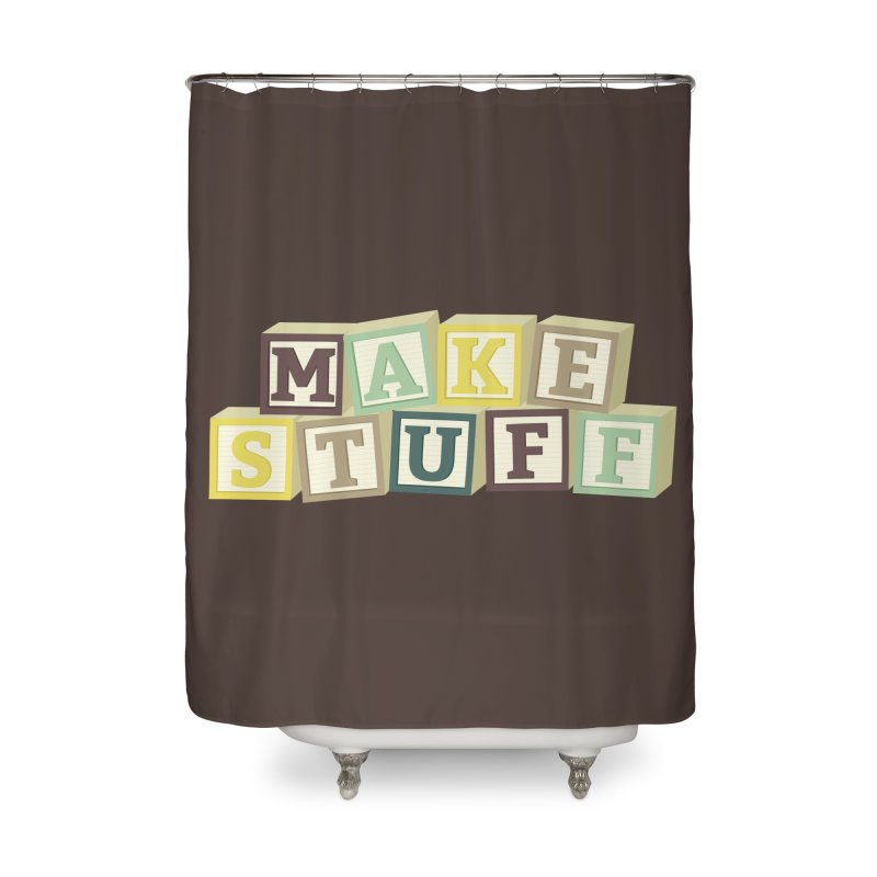 Make Stuff - Brown Home Shower Curtain by Calobee Doodles