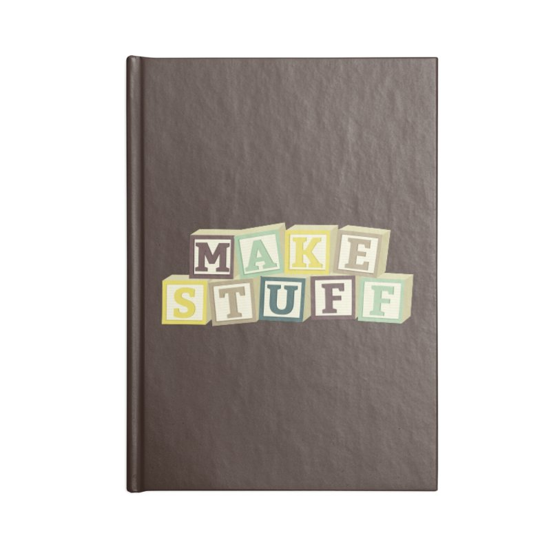 Make Stuff - Brown Accessories Notebook by Calobee Doodles