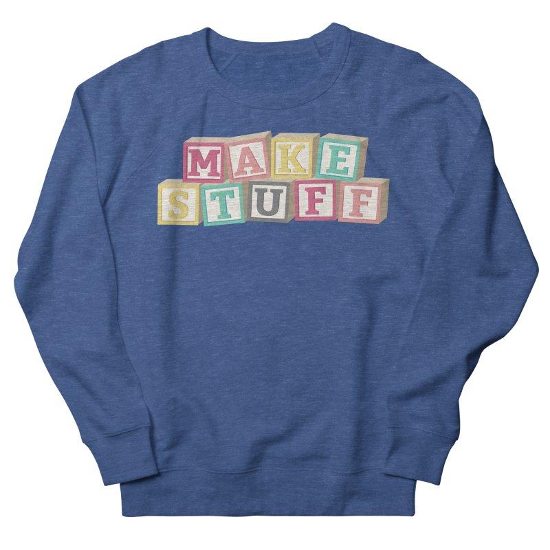 Make Stuff - Pink Women's Sweatshirt by Calobee Doodles