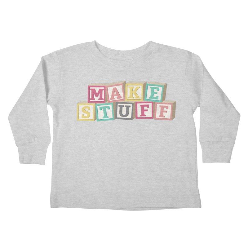 Make Stuff - Pink Kids Toddler Longsleeve T-Shirt by Calobee Doodles