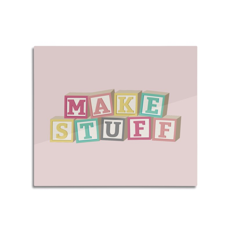 Make Stuff - Pink Home Mounted Aluminum Print by Calobee Doodles