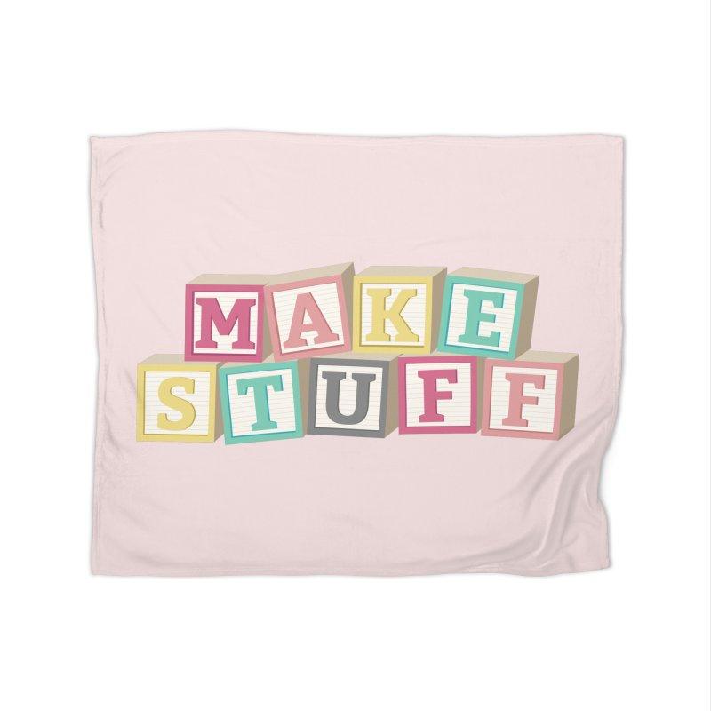 Make Stuff - Pink Home Blanket by Calobee Doodles