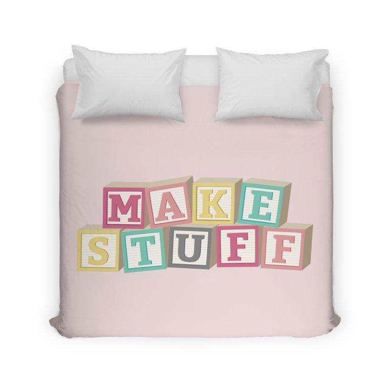 Make Stuff - Pink Home Duvet by Calobee Doodles