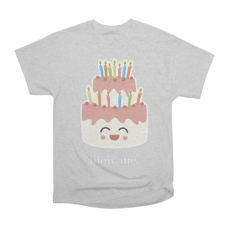 blow me. Women's Classic Unisex T-Shirt by Calobee Doodles