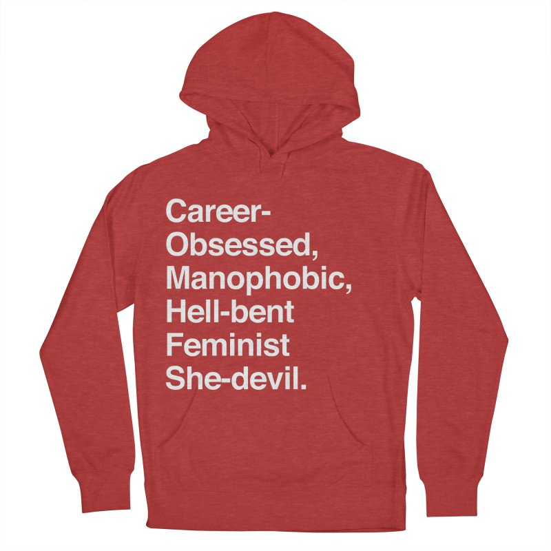 Career-Obsessed Banshee / Manophobic Hell-Bent Feminist She-Devil - Light on Dark Men's Pullover Hoody by Calobee Doodles
