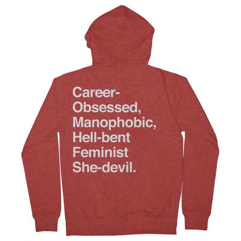 Career-Obsessed Banshee / Manophobic Hell-Bent Feminist She-Devil - Light on Dark Women's Zip-Up Hoody by Calobee Doodles