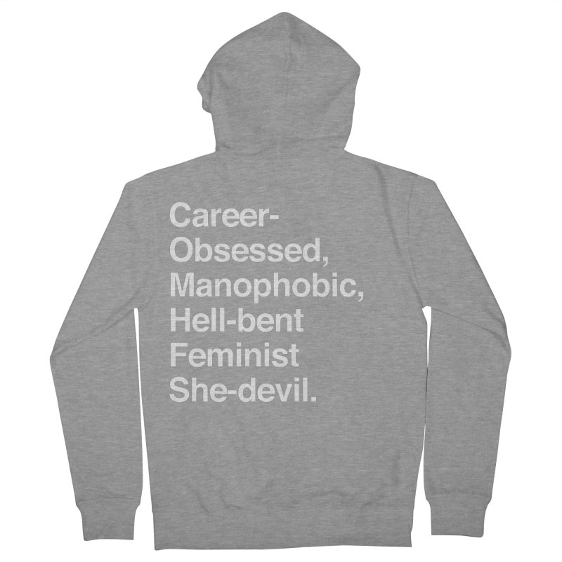 Career-Obsessed Banshee / Manophobic Hell-Bent Feminist She-Devil - Light on Dark Men's Zip-Up Hoody by Calobee Doodles