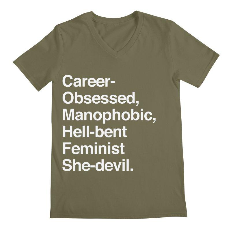 Career-Obsessed Banshee / Manophobic Hell-Bent Feminist She-Devil - Light on Dark Men's V-Neck by Calobee Doodles