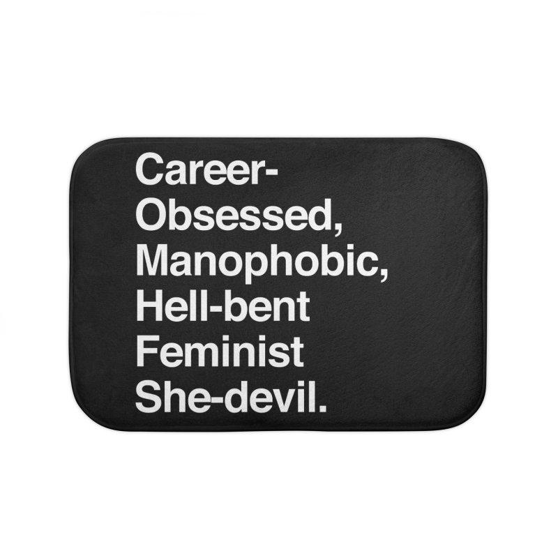 Career-Obsessed Banshee / Manophobic Hell-Bent Feminist She-Devil - Light on Dark Home Bath Mat by Calobee Doodles