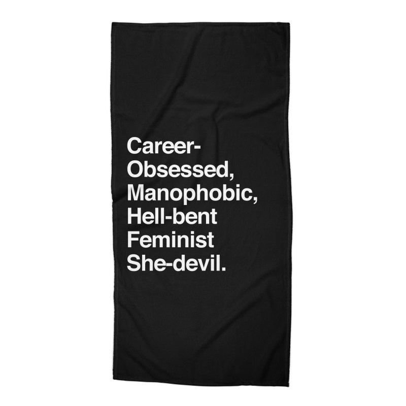 Career-Obsessed Banshee / Manophobic Hell-Bent Feminist She-Devil - Light on Dark Accessories Beach Towel by Calobee Doodles