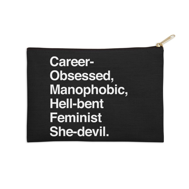 Career-Obsessed Banshee / Manophobic Hell-Bent Feminist She-Devil - Light on Dark Accessories Zip Pouch by Calobee Doodles