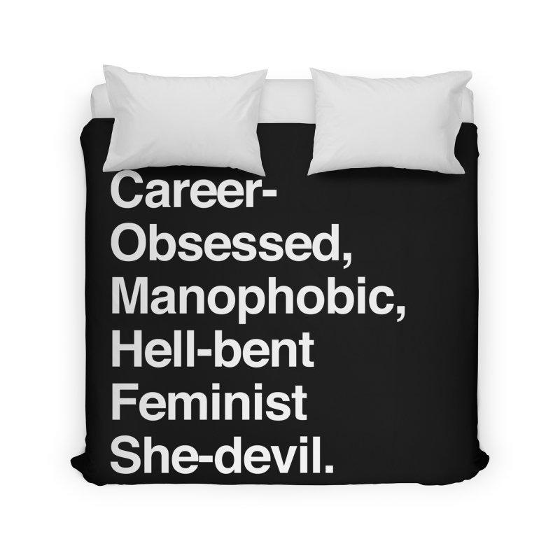 Career-Obsessed Banshee / Manophobic Hell-Bent Feminist She-Devil - Light on Dark Home Duvet by Calobee Doodles
