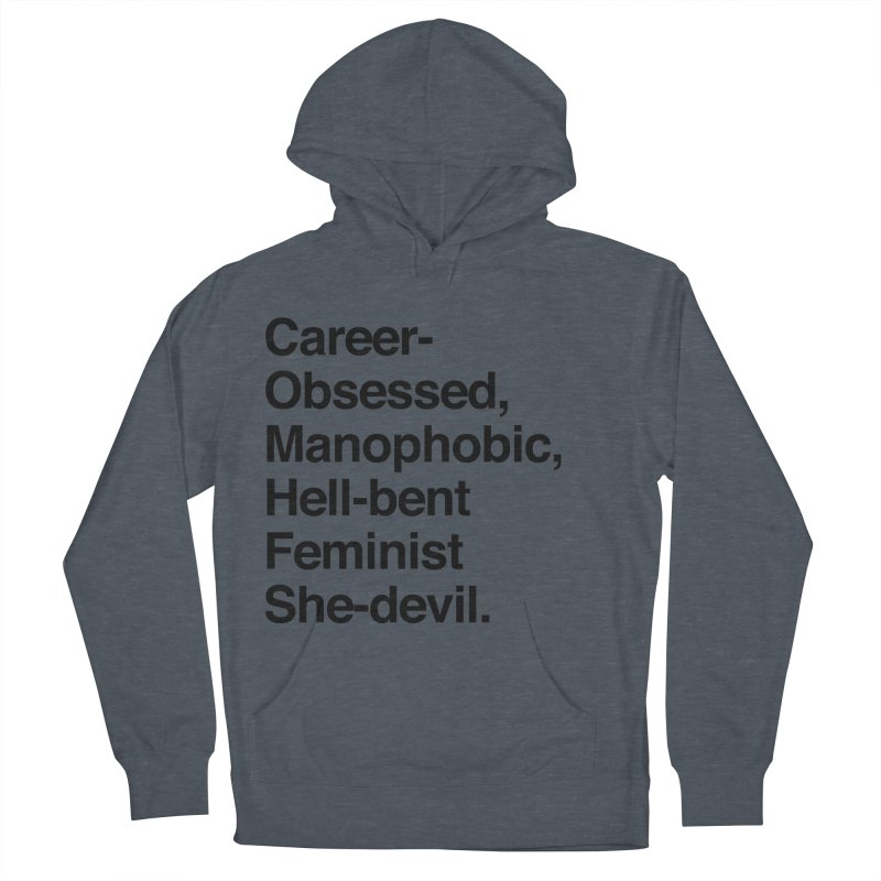 Career-Obsessed Banshee / Manophobic Hell-Bent Feminist She-Devil - Dark on Light Men's Pullover Hoody by Calobee Doodles