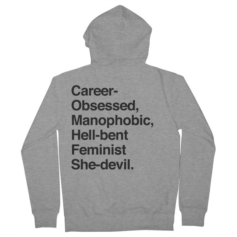 Career-Obsessed Banshee / Manophobic Hell-Bent Feminist She-Devil - Dark on Light Women's Zip-Up Hoody by Calobee Doodles