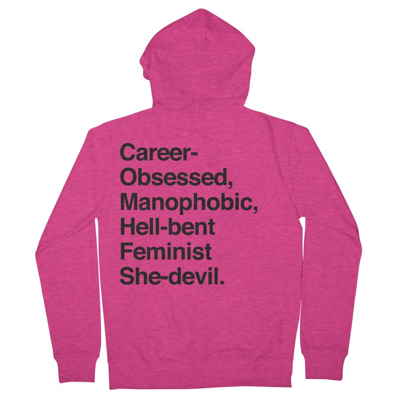 Career-Obsessed Banshee / Manophobic Hell-Bent Feminist She-Devil - Dark on Light Women's Zip-Up Hoody by Calobee Doodles