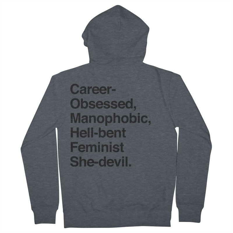 Career-Obsessed Banshee / Manophobic Hell-Bent Feminist She-Devil - Dark on Light Men's Zip-Up Hoody by Calobee Doodles
