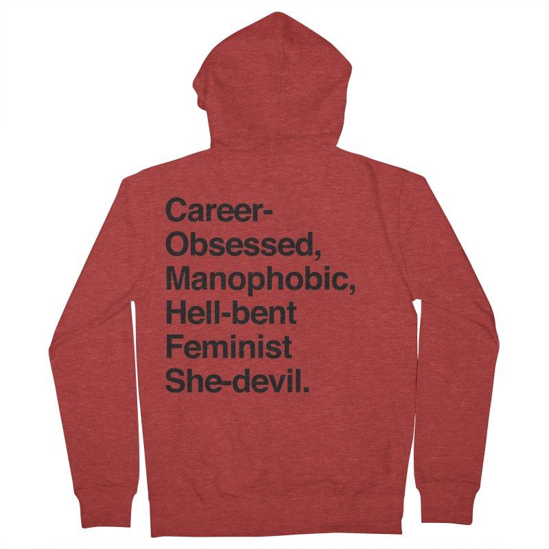 Career-Obsessed Banshee / Manophobic Hell-Bent Feminist She-Devil - Dark on Light Men's Zip-Up Hoody by Calobee Doodles