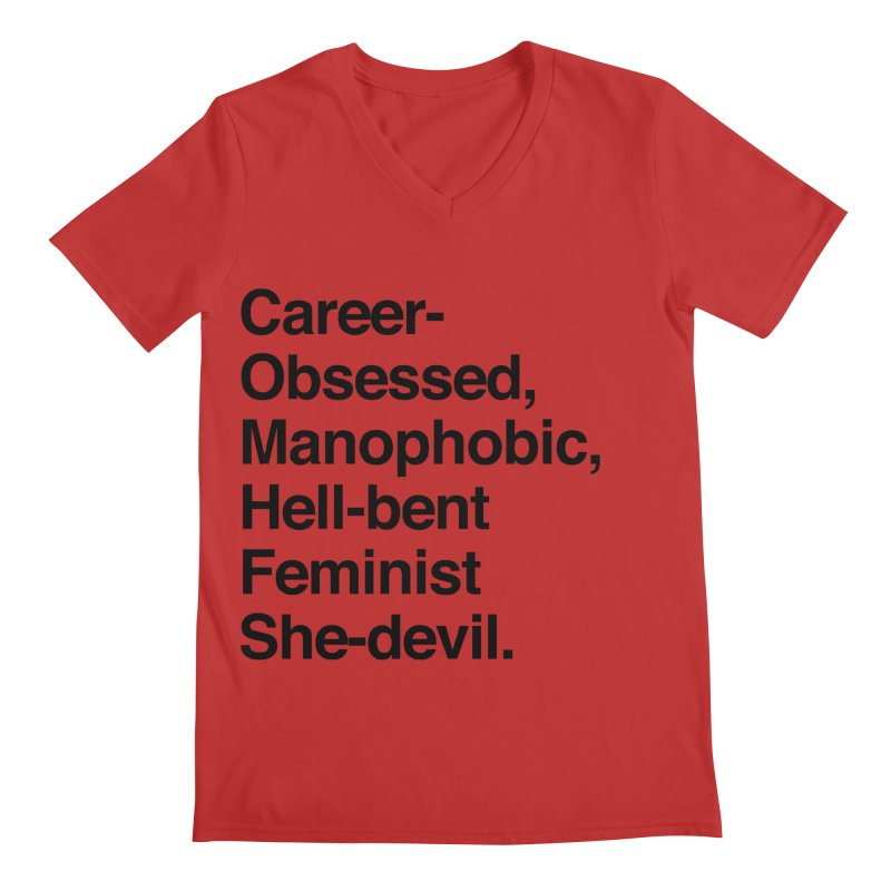 Career-Obsessed Banshee / Manophobic Hell-Bent Feminist She-Devil - Dark on Light Men's V-Neck by Calobee Doodles