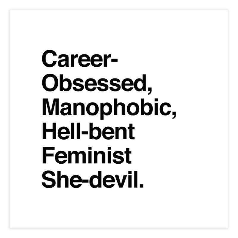 Career-Obsessed Banshee / Manophobic Hell-Bent Feminist She-Devil - Dark on Light Home Fine Art Print by Calobee Doodles