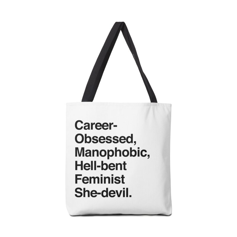 Career-Obsessed Banshee / Manophobic Hell-Bent Feminist She-Devil - Dark on Light Accessories Bag by Calobee Doodles