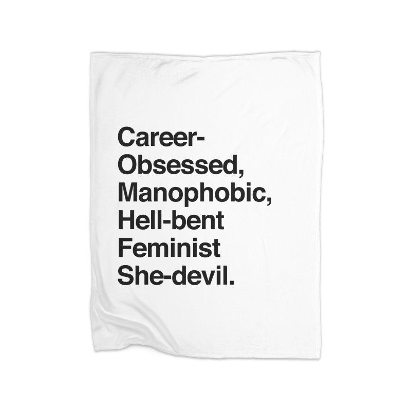 Career-Obsessed Banshee / Manophobic Hell-Bent Feminist She-Devil - Dark on Light Home Blanket by Calobee Doodles