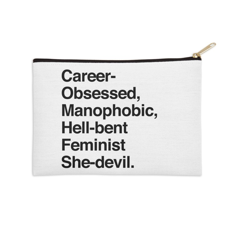 Career-Obsessed Banshee / Manophobic Hell-Bent Feminist She-Devil - Dark on Light Accessories Zip Pouch by Calobee Doodles