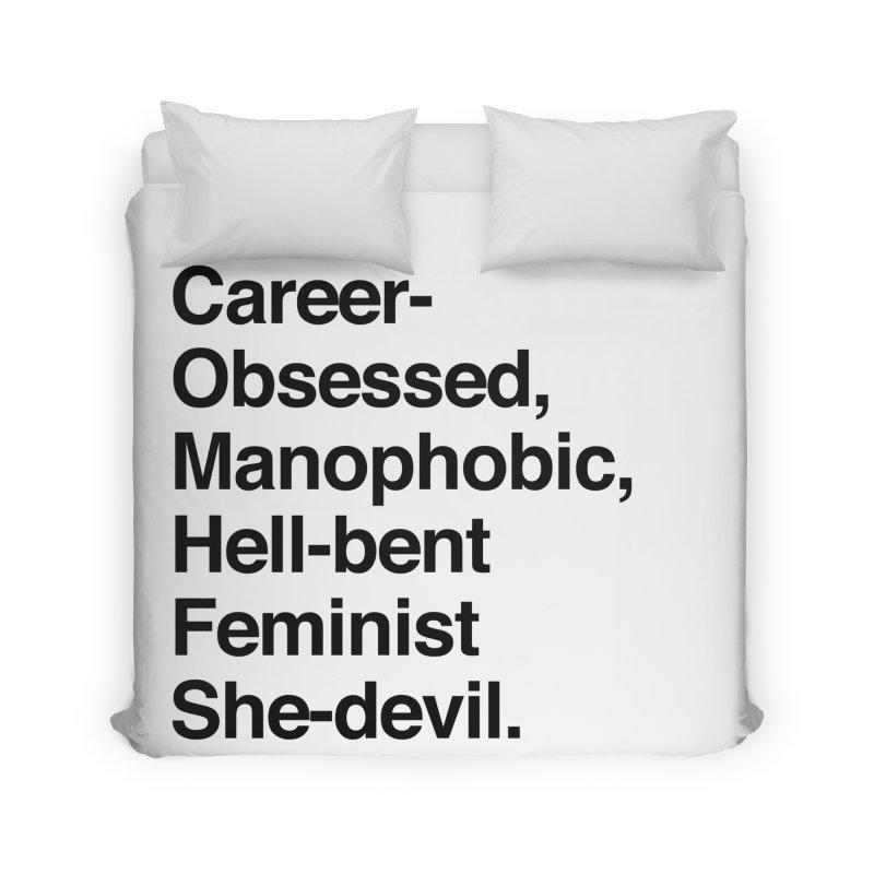 Career-Obsessed Banshee / Manophobic Hell-Bent Feminist She-Devil - Dark on Light Home Duvet by Calobee Doodles
