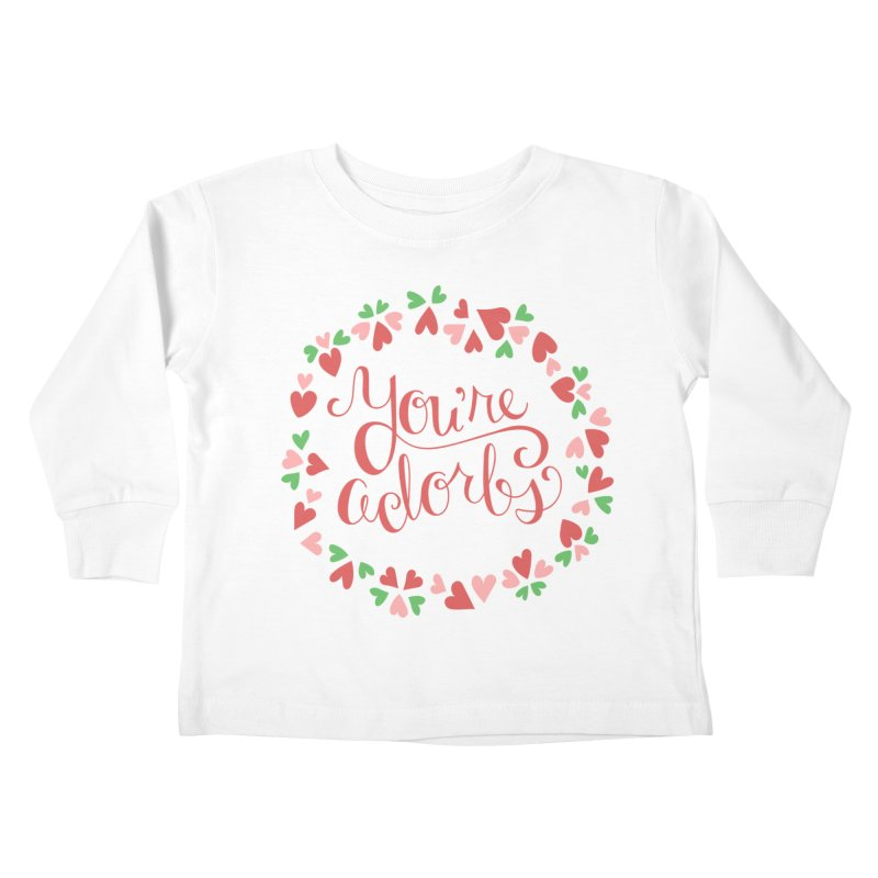 You're Adorbs - X-Files-Inspired Valentine Kids Toddler Longsleeve T-Shirt by Calobee Doodles