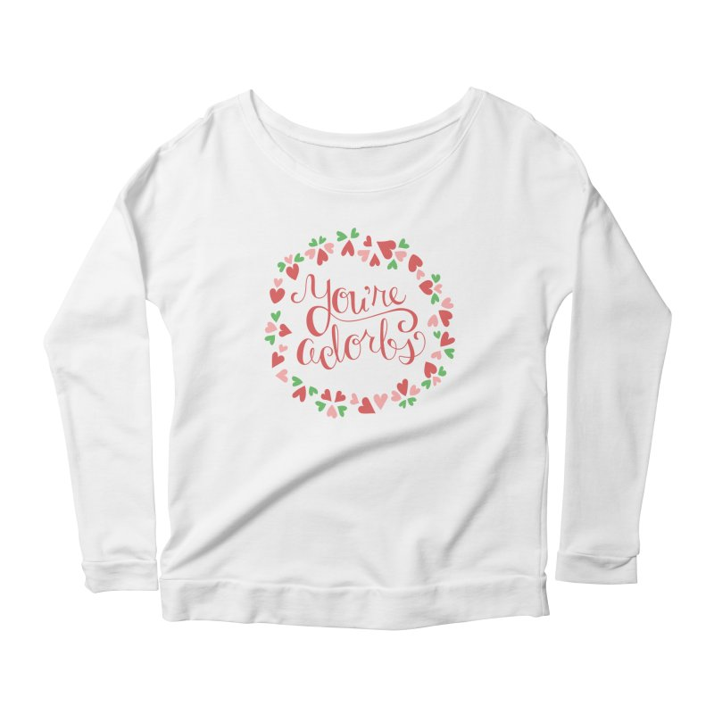 You're Adorbs - X-Files-Inspired Valentine Women's Longsleeve Scoopneck  by Calobee Doodles