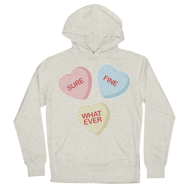 Sure, Fine, Whatever - I'll be your Valentine Men's Pullover Hoody by Calobee Doodles