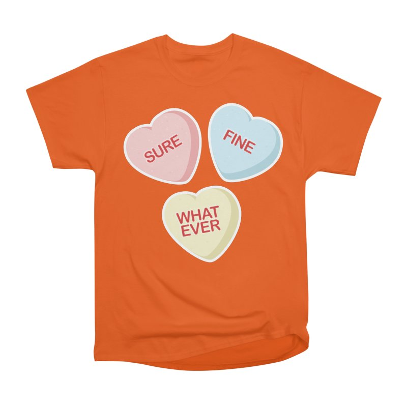Sure, Fine, Whatever - I'll be your Valentine Men's Classic T-Shirt by Calobee Doodles
