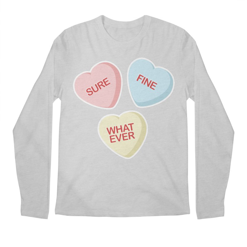 Sure, Fine, Whatever - I'll be your Valentine Men's Longsleeve T-Shirt by Calobee Doodles