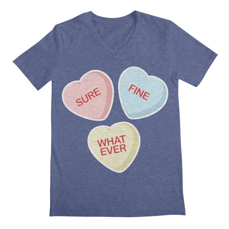 Sure, Fine, Whatever - I'll be your Valentine Men's V-Neck by Calobee Doodles