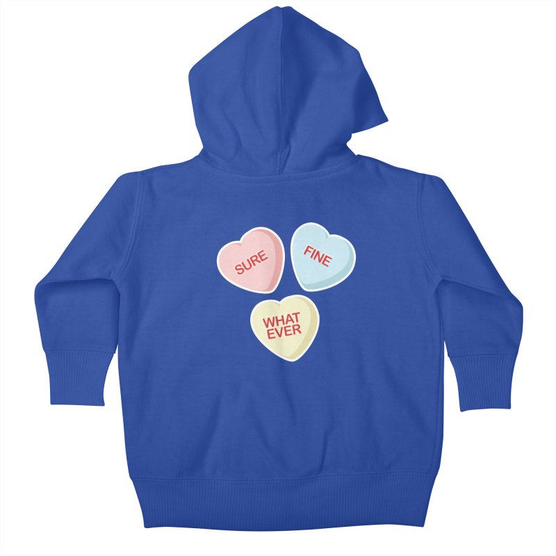 Sure, Fine, Whatever - I'll be your Valentine Kids Baby Zip-Up Hoody by Calobee Doodles