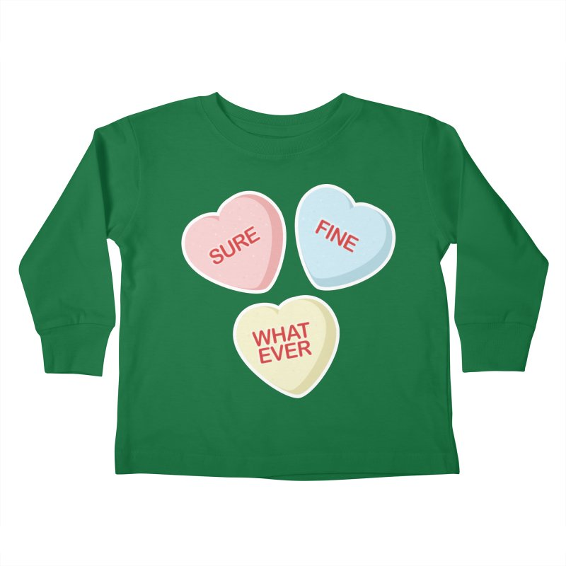 Sure, Fine, Whatever - I'll be your Valentine Kids Toddler Longsleeve T-Shirt by Calobee Doodles