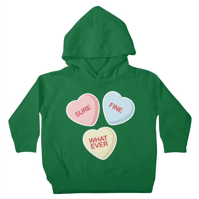 Sure, Fine, Whatever - I'll be your Valentine Kids Toddler Pullover Hoody by Calobee Doodles