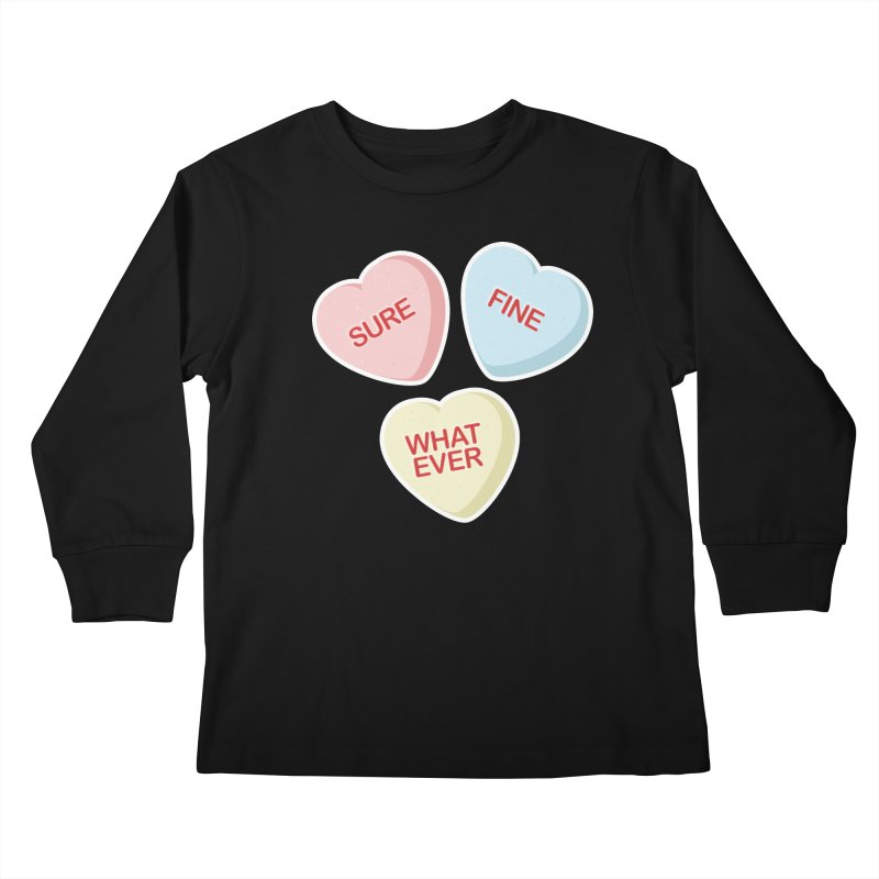 Sure, Fine, Whatever - I'll be your Valentine Kids Longsleeve T-Shirt by Calobee Doodles