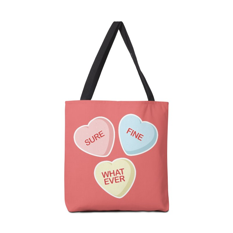 Sure, Fine, Whatever - I'll be your Valentine Accessories Bag by Calobee Doodles