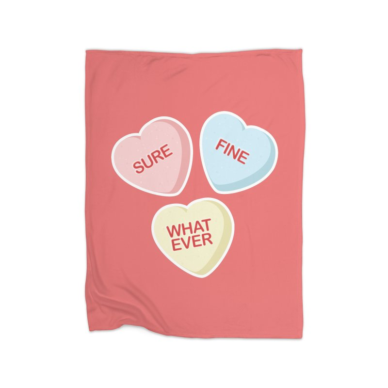 Sure, Fine, Whatever - I'll be your Valentine Home Blanket by Calobee Doodles