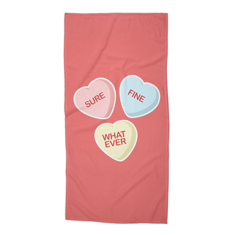 Sure, Fine, Whatever - I'll be your Valentine Accessories Beach Towel by Calobee Doodles