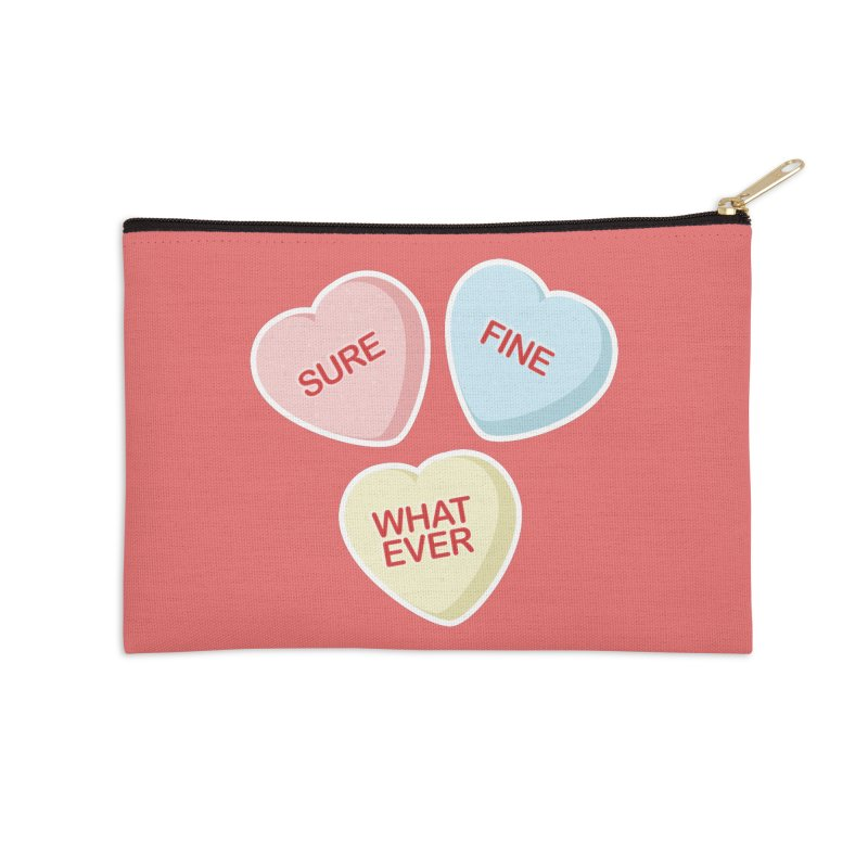 Sure, Fine, Whatever - I'll be your Valentine Accessories Zip Pouch by Calobee Doodles
