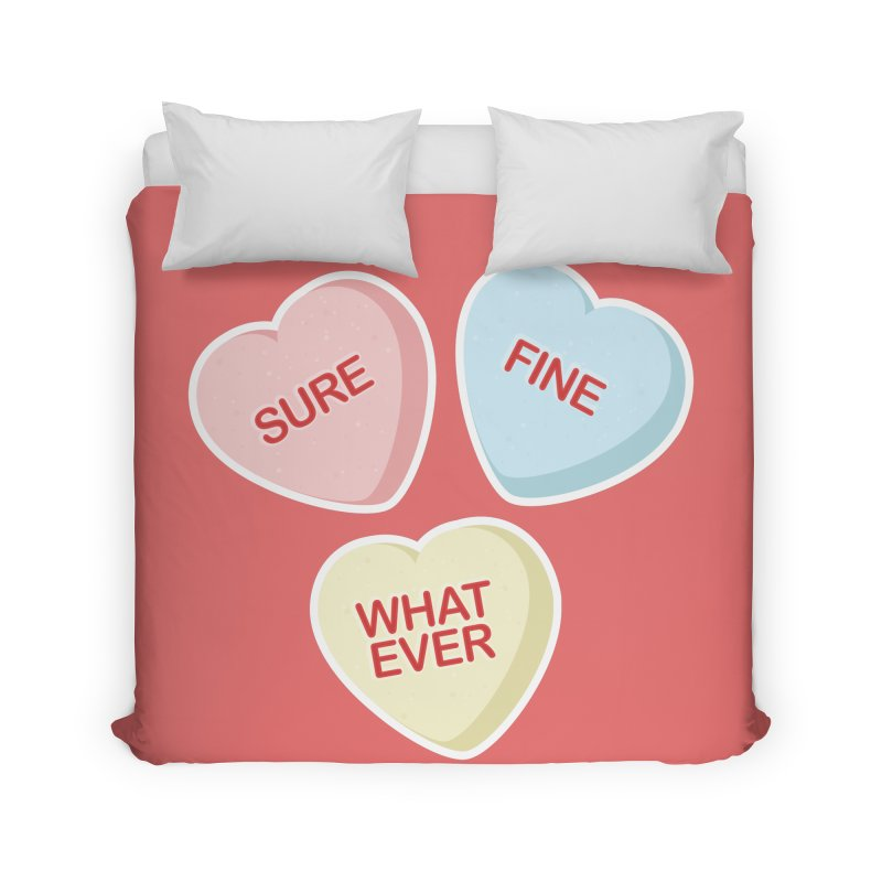 Sure, Fine, Whatever - I'll be your Valentine Home Duvet by Calobee Doodles