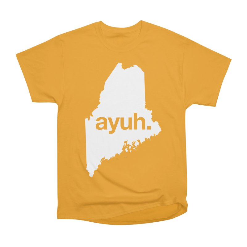 Ayuh - The Maine Word Women's Classic Unisex T-Shirt by Calobee Doodles