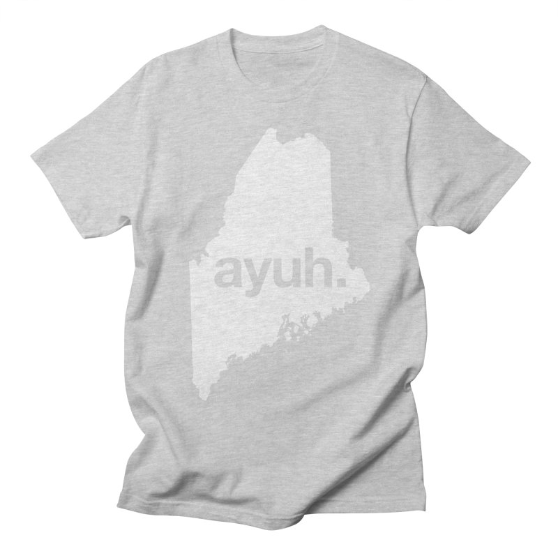 Ayuh - The Maine Word Women's Unisex T-Shirt by Calobee Doodles