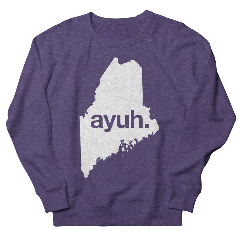 Ayuh - The Maine Word Men's Sweatshirt by Calobee Doodles